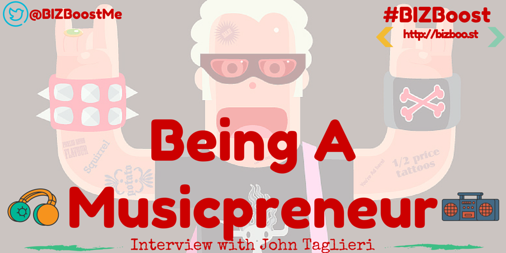 Being A Musicpreneur- Interview with John Taglieri (Twitter Creative + Blog Post)