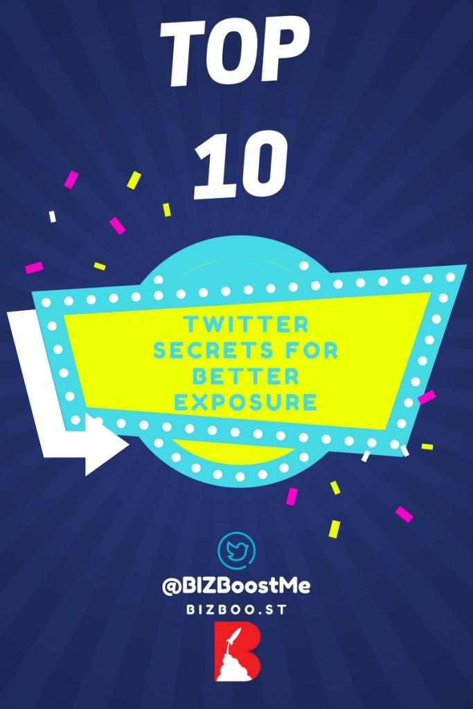 Top 10 Twitter Secrets for Better Exposure - Creative 2